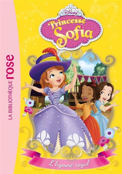 Princesse Sofia T.4 ; L'hymne Royal