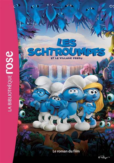 Les Schtroumpfs ; Le Roman Du Film