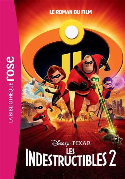 Les Indestructibles 2 ; Le Roman Du Film
