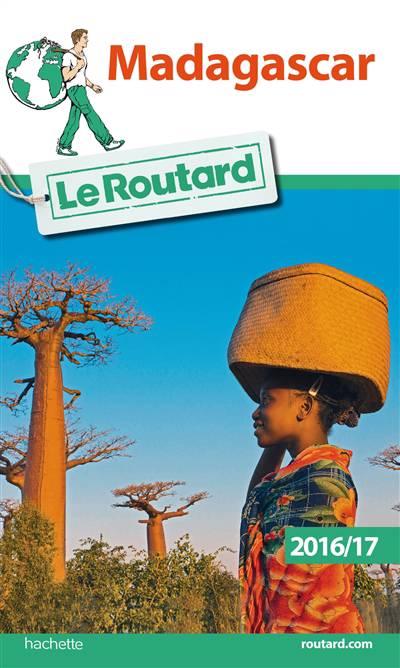Guide Du Routard ; Madagascar (édition 2016)