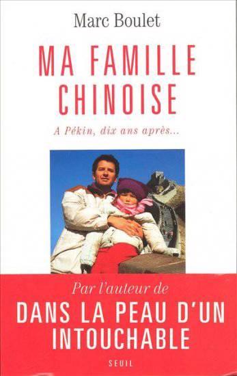 Ma Famille Chinoise. A Pekin, Dix Ans Apres...