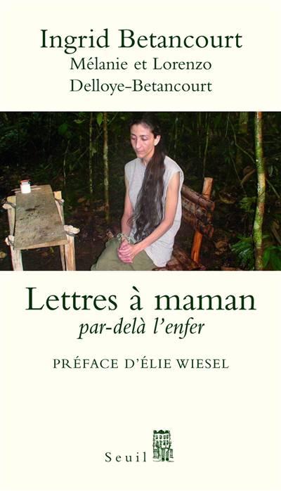 Lettres à Maman ; Par-delà L'enfer