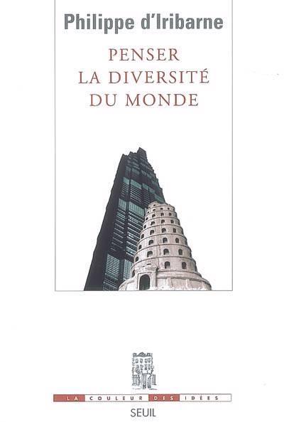 Penser La Diversité Du Monde