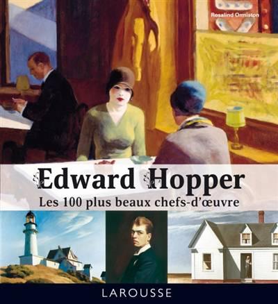 Edward Hopper ; Les 100 Plus Beaux Chefs-d'oeuvre