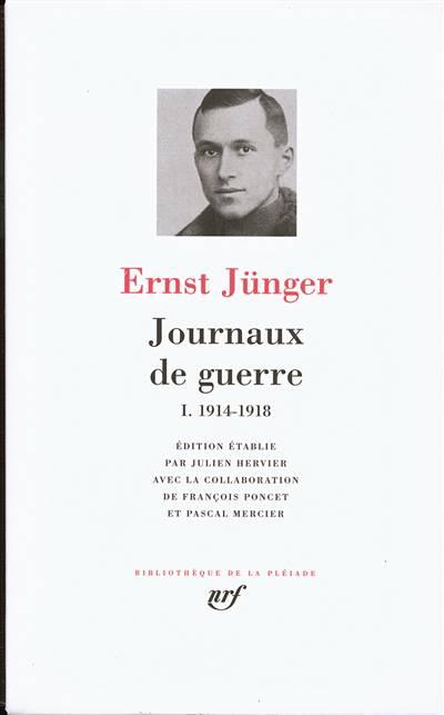 Journaux De Guerre T.1 ; 1914-1918