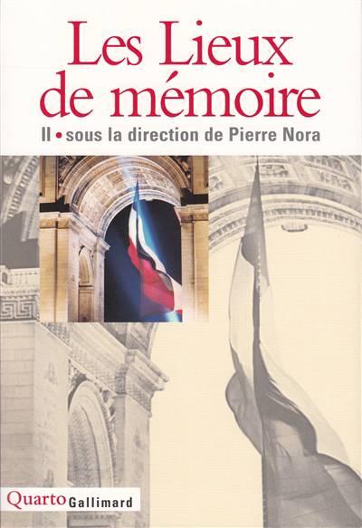 Les Lieux De Mémoire T.2