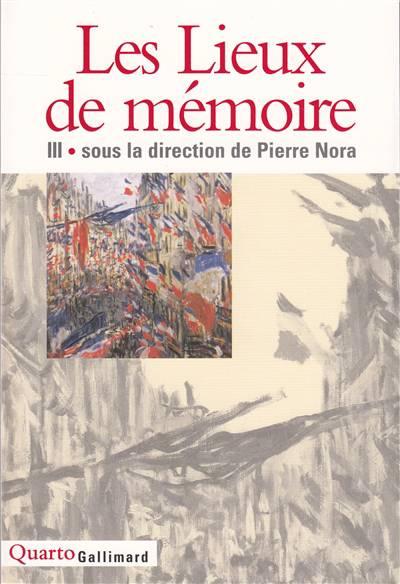Les Lieux De Mémoire T.3