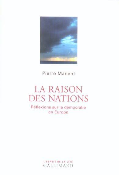 La Raison Des Nations Reflexions Sur La Democratie En Europe