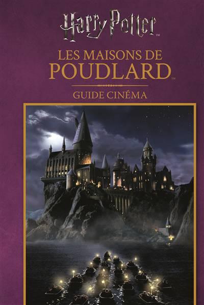 Guide Cinema 5 : Les Maisons De Poudlard