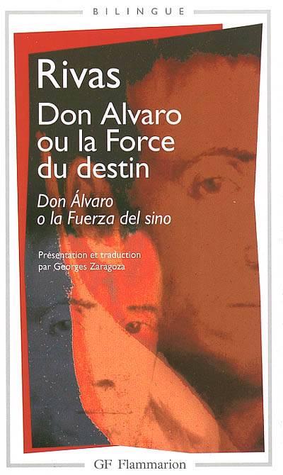 Don Alvaro Ou La Force Du Destin