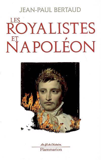 Les Royalistes Et Napoléon