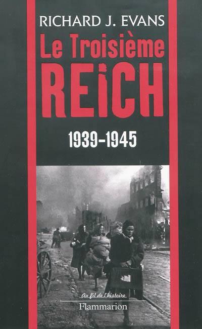 Le Troisieme Reich T.3