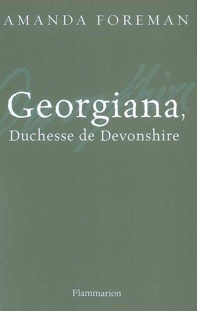Georgiana, Duchesse De Devonshire
