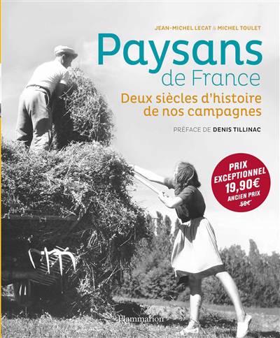 Paysans De France ; 1770-1970, Deux Siècles D'histoire De Nos Campagnes