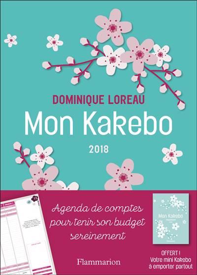 Mon Kakebo 2018 ; Agenda De Comptes Pour Tenir Son Budget Sereinement (édition 2018)