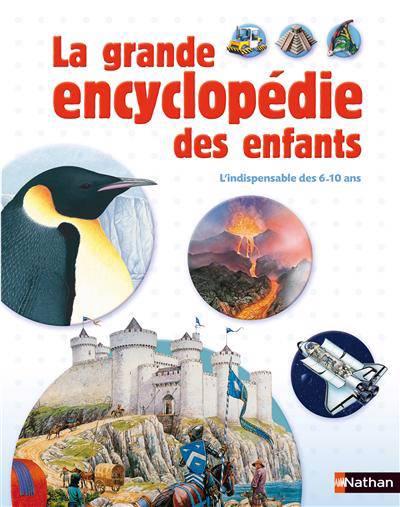 La Grande Encyclopédie Des Enfants