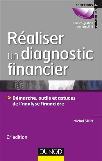 Réalise Un Diagnostic Financier (2e édition)