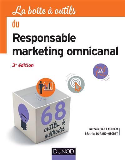 La Boite A Outils ; Du Responsable Marketing (3e édition)