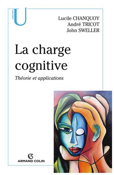 La Charge Cognitive ; Théorie Et Applications