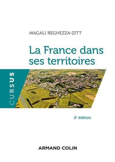 La France Dans Ses Territoires (2e édition)