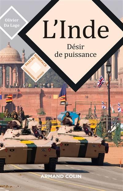 L'inde ; Désir De Puissance