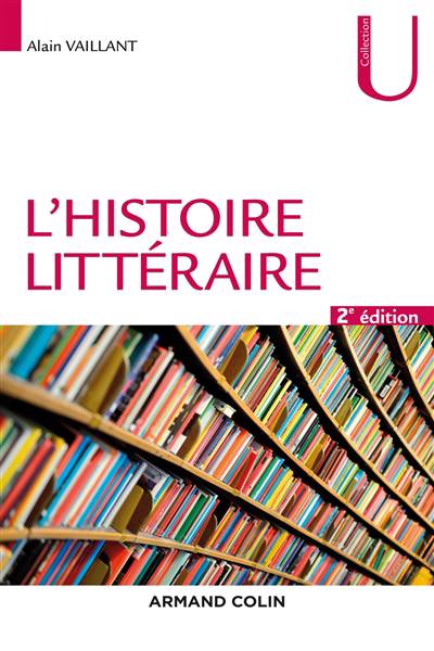 L'histoire Littéraire (2e édition)