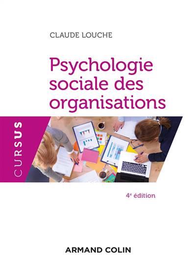 Psychologie Sociale Des Organisations (4e édition)