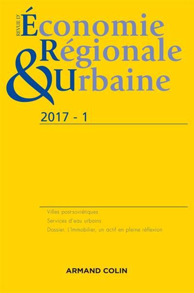 Revue D'economie Regionale Et Urbaine N.1 ; 2017