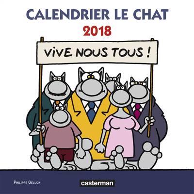 Calendrier Le Chat 2018 : vive nous tous !