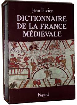 Dictionnaire De La France Medievale
