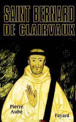 Biographies Historiques - 65 - Saint Bernard De Clairvaux