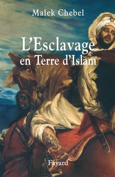 L'esclavage En Terres D'islam