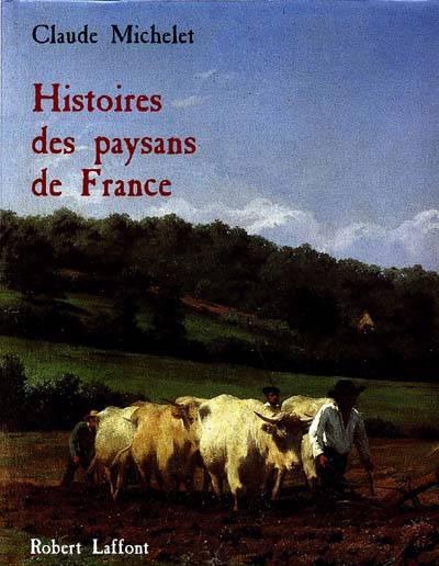 Histoire Des Paysans De France - Relie