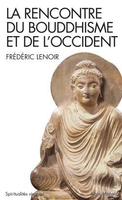 La Rencontre Du Bouddhisme Et De L'occident