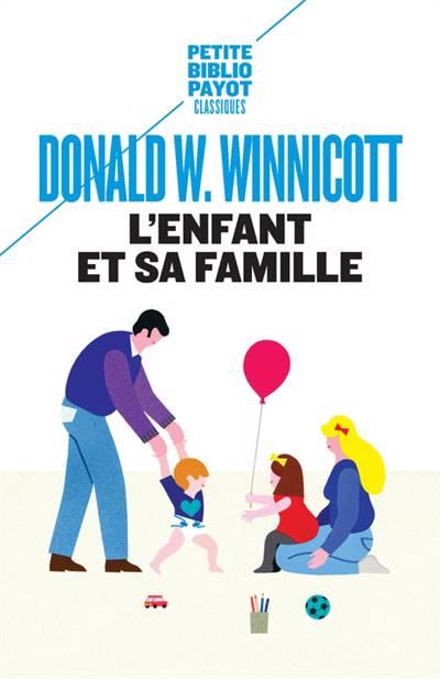 L'enfant Et Sa Famille