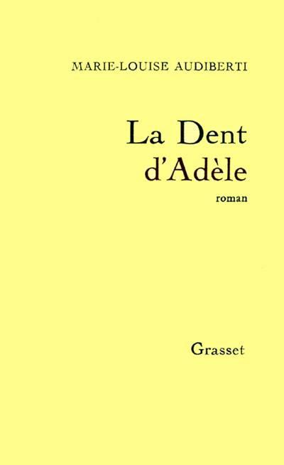 La Dent D'adèle