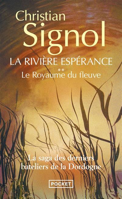 La Rivière Espérance T.2 ; Le Royaume Du Fleuve