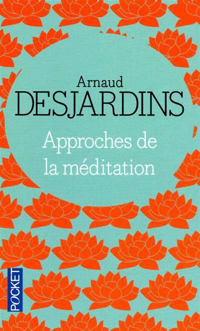 Approches De La Méditation