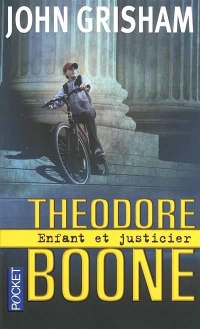 Théodore Boone, Enfant Et Justicier T.1