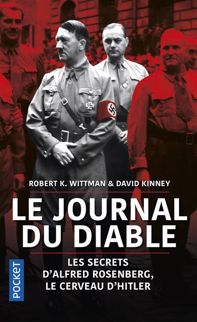 Le Journal Du Diable ; Les Secrets D'alfred Rosenberg, Le Cerveau D'hitler