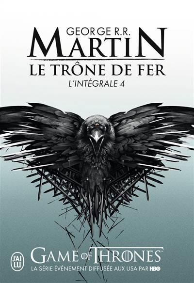 Le Trône De Fer ; Integrale Vol.4