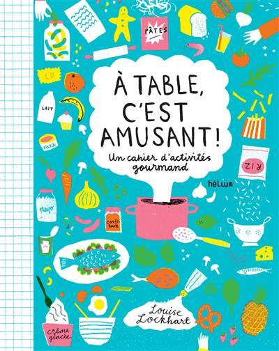 A Table, C'est Amusant !