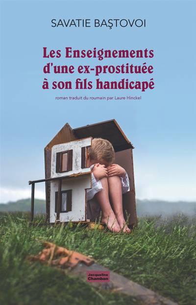 Les Enseignements D'une Vieille Prostituee A Son Fils Handicape