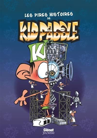 Kid Paddle ; Les Pires Histoires De Kid Paddle