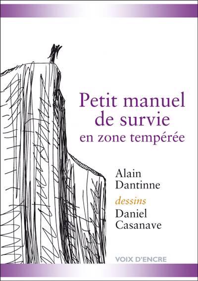 Petit Manuel De Survie En Zone Temperee