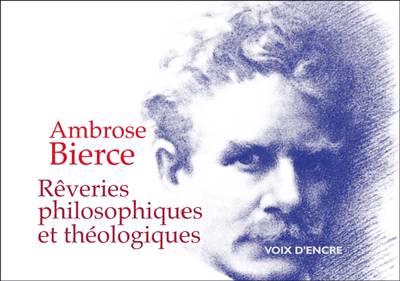 Reveries Philosophiques Et Theologiques