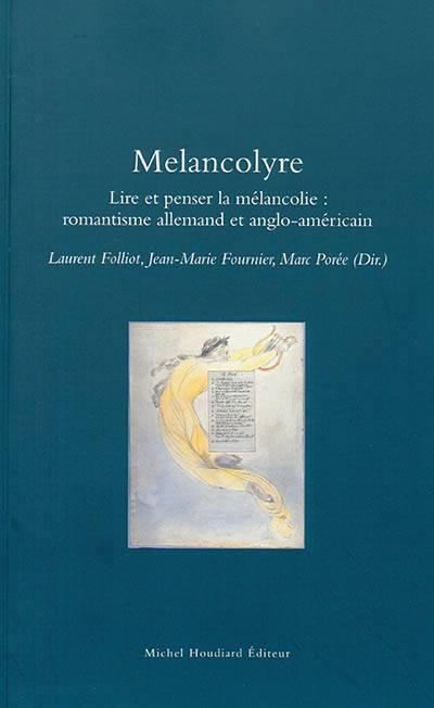 Melancolyre