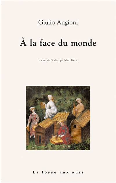 A La Face Du Monde