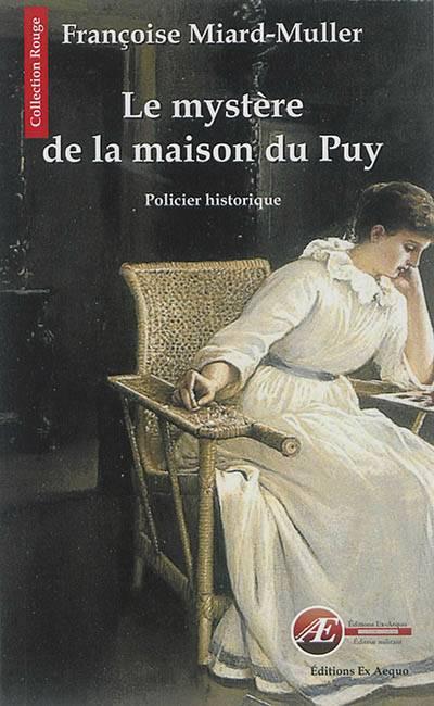 Le Mystère De La Maison Du Puy