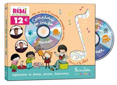 Comptines Des Crèches à Mimer ; Explications En Photos, Paroles, Illustrations
